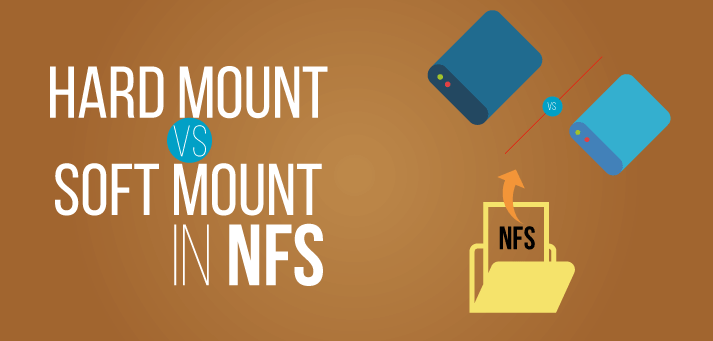 Hard Mount vs Soft Mount in NFS with Example