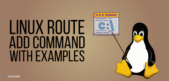 Learn Linux Route Add Command with Examples