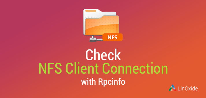 check nfs client connection using rpcinfo