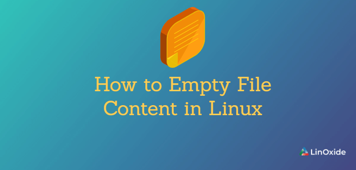 How to Empty File Content in Linux