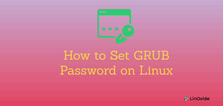 How to Set GRUB Password on Linux
