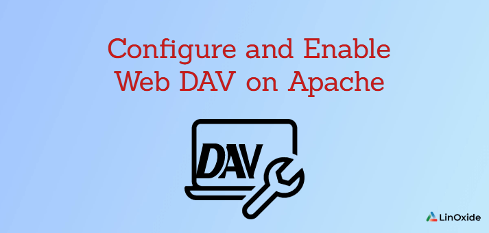 How to Configure and Enable Web DAV on Apache