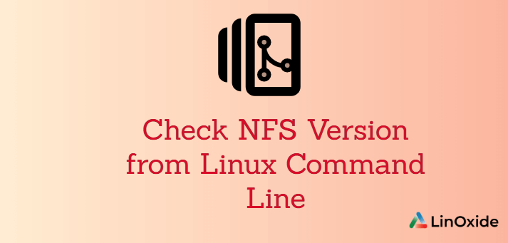 How to Check NFS Version from Linux Command Line