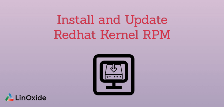 Install and Update Redhat Kernel RPM