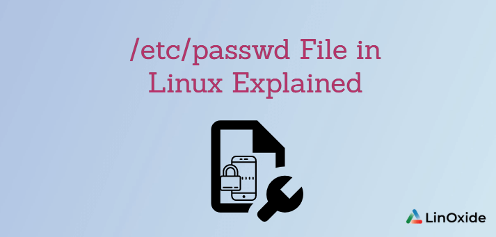 /etc/passwd File in Linux Explained