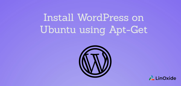 Install Wordpress on Ubuntu using Apt-Get
