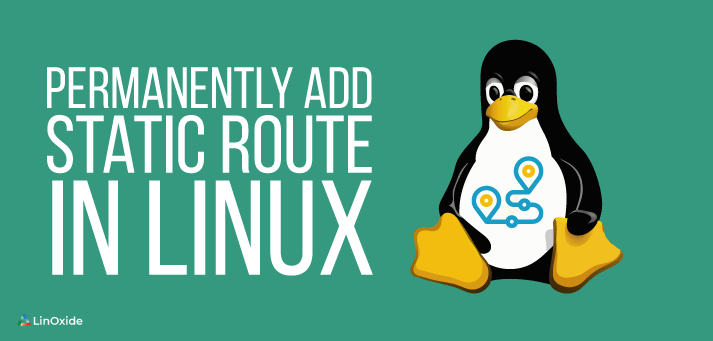 permanently add static route in linux