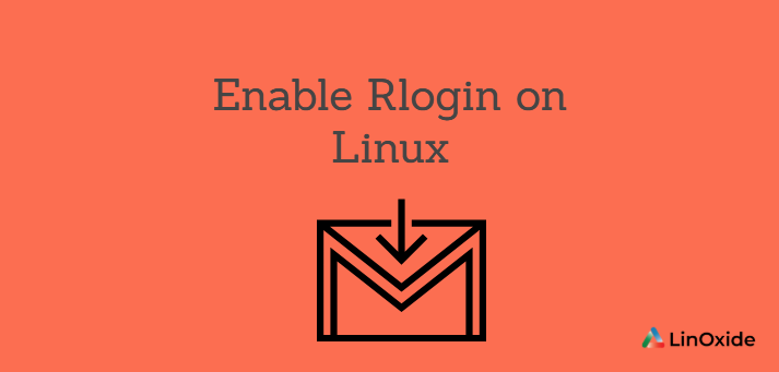 How to Enable Rlogin on Linux