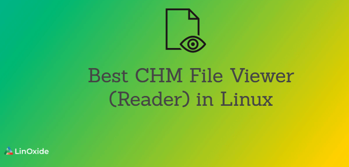 Best CHM File Viewer (Reader) in Linux