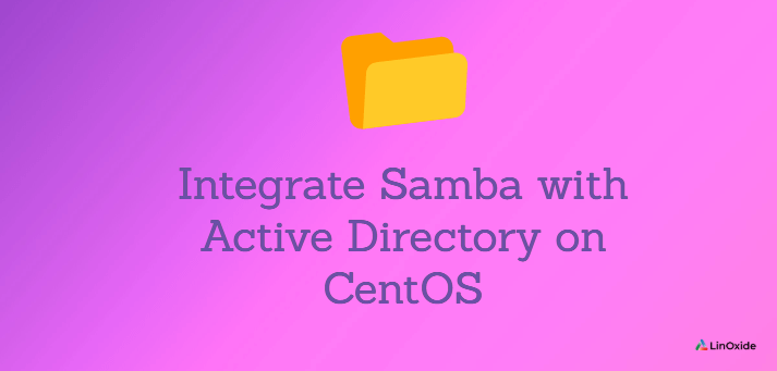 Integrate Samba with Active Directory on CentOS