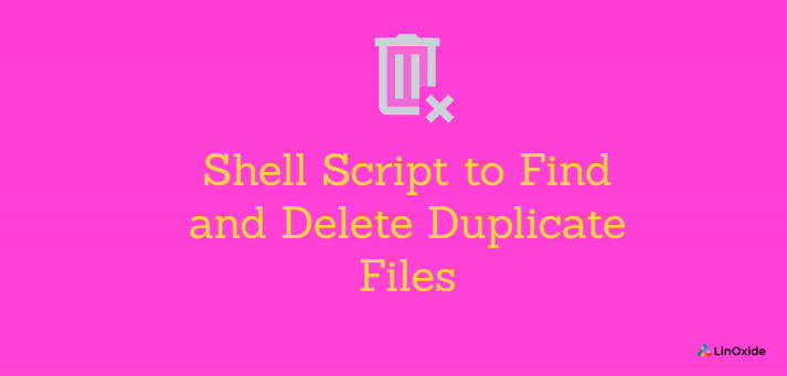 Shell Script to Find and Delete Duplicate Files