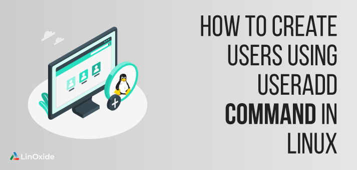 create user using useradd command in linux