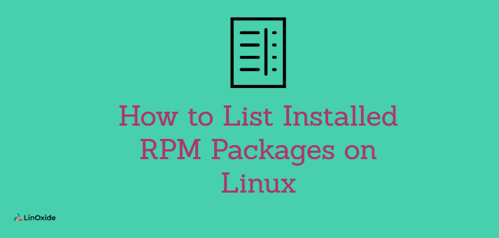 How to List Installed RPM Packages on Linux
