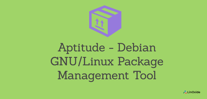 Aptitude - Debian GNU/Linux Package Management Tool