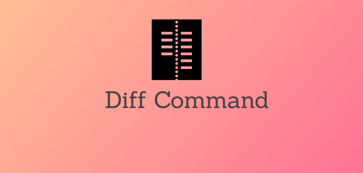 Diff Command in Linux with Examples