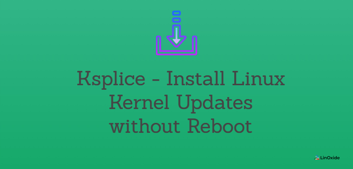 Ksplice - Install Linux Kernel Updates without Reboot
