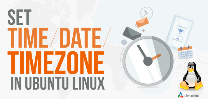 How to set time and time zone in ubuntu linux