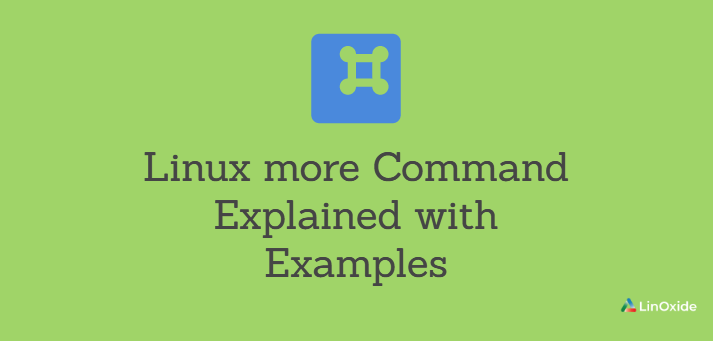 Linux more Command Explained with Examples