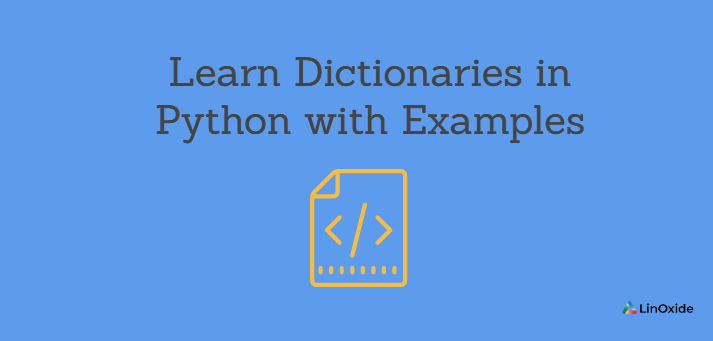 Learn Dictionaries in Python with Examples