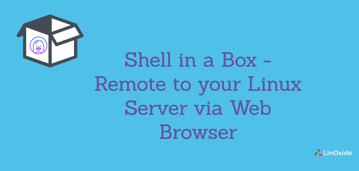 Shell in a Box - Remote to your Linux Server via Web Browser