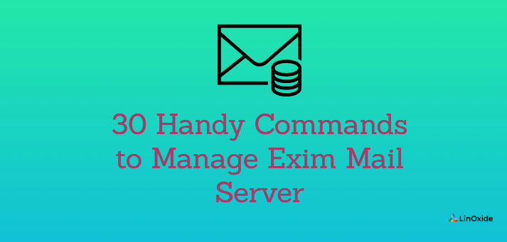 30 Handy Commands to Manage Exim Mail Server