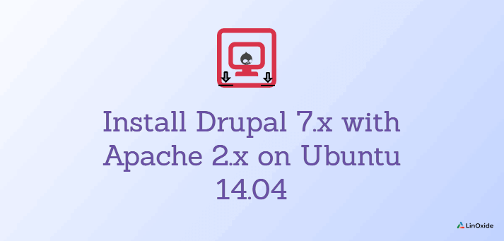 How to Install Drupal 7 with Apache on Ubuntu 14.04
