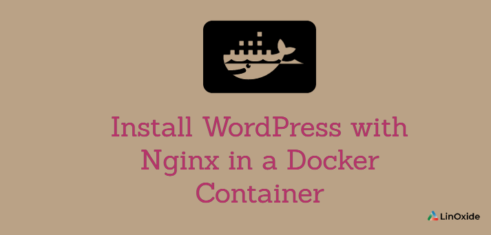 How to Install Wordpress with Nginx in a Docker Container