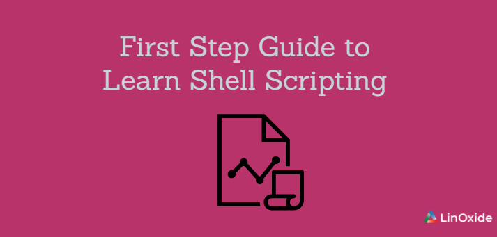 First Step Guide to Learn Shell Scripting