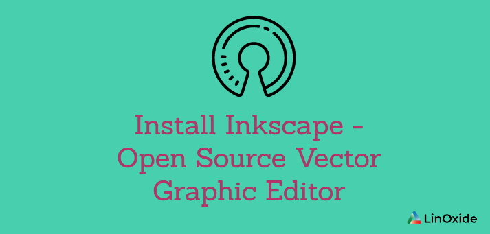 Install Inkscape - Open Source Vector Graphic Editor