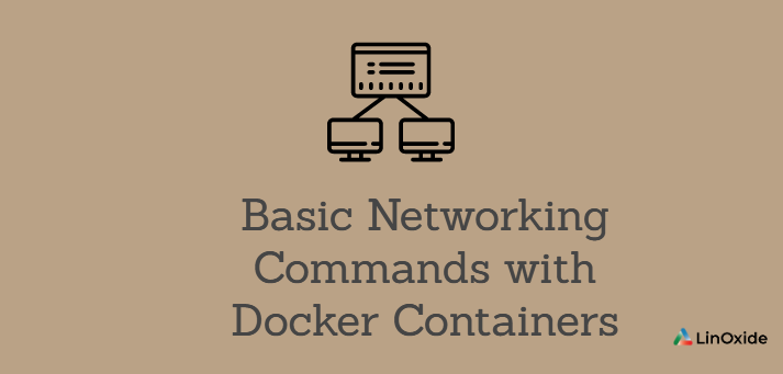 Basic Networking Commands with Docker Containers