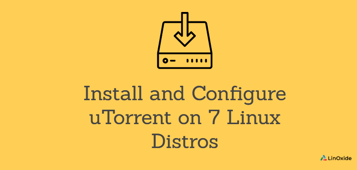 How to Install and Configure uTorrent on Linux