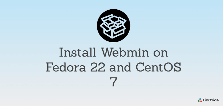 How to Install Webmin on Fedora 22