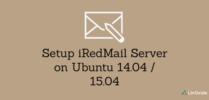 How to Install iRedMail Server on Ubuntu 14.04/15.04