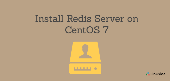 How to Install Redis Server on CentOS 7