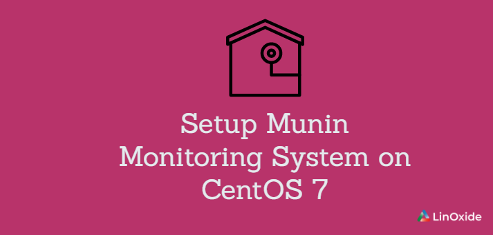 How to Setup Munin Monitoring System on CentOS 7