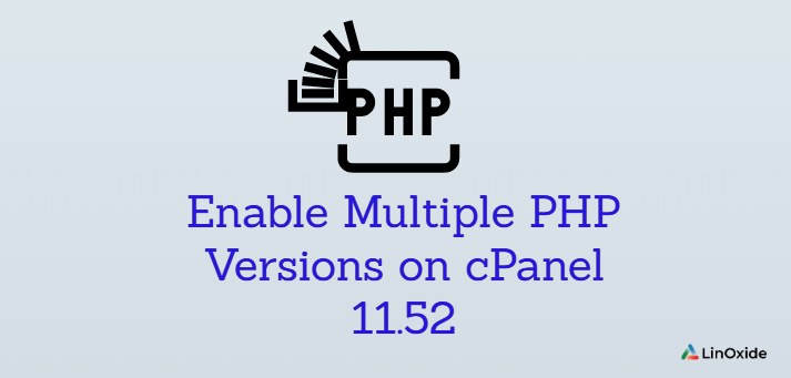 How to Enable Multiple PHP Versions on cPanel