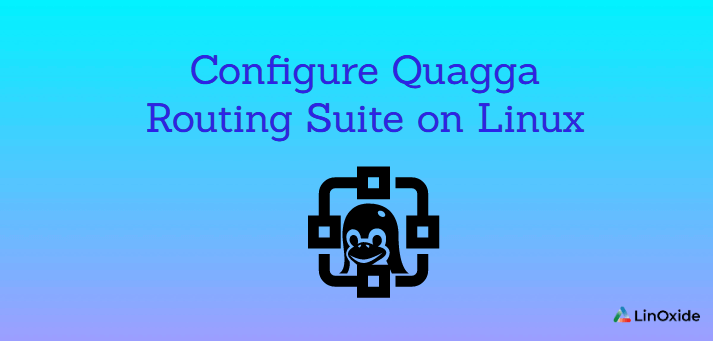 How to Configure Quagga Routing Suite on Linux
