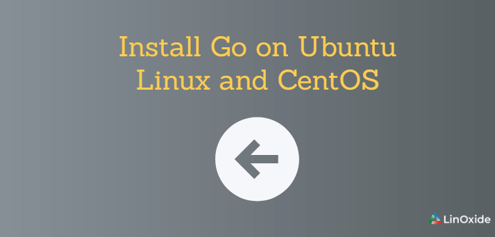 How to Install Go on CentOS 7