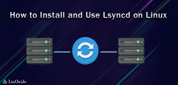 Use Lsyncd Linux