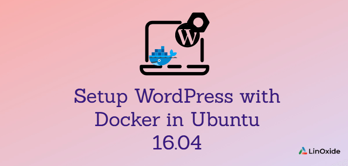 How to Install WordPress with Docker using Docker Compose