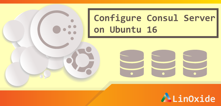 How to install consul server on ubuntu 16 for Consul database