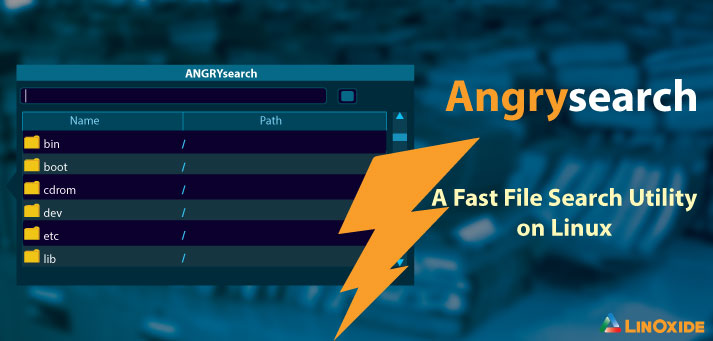 ANGRYsearch - Super Quick File Search Desktop Tool on Linux