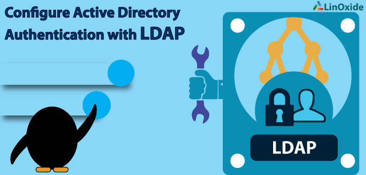 Configure AD Authentication LDAP
