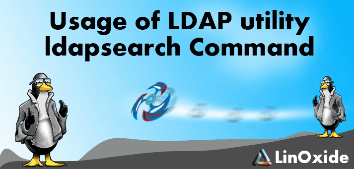How To Use Ldapsearch Command Query Ldap Server