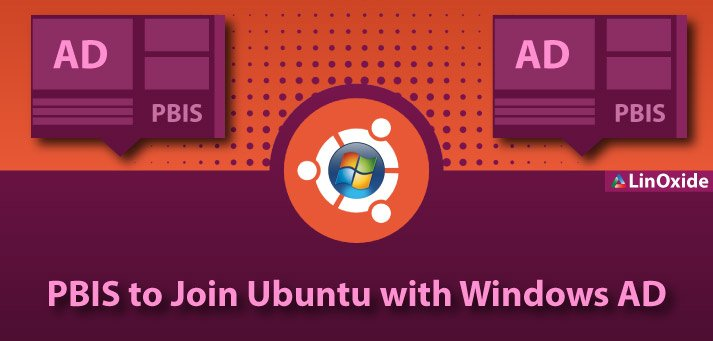 How to Configure PBIS to Join Ubuntu with Windows AD