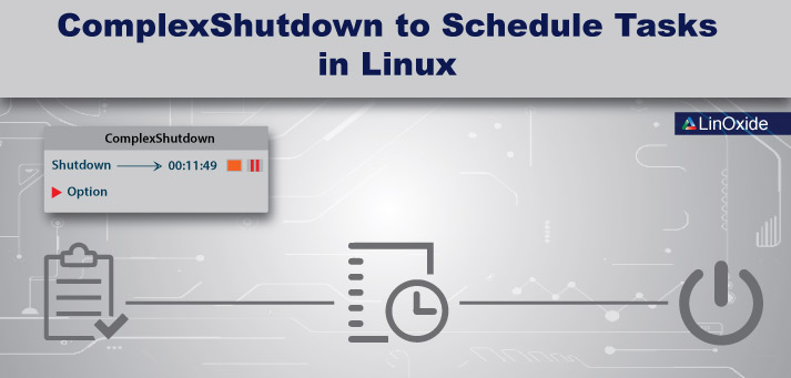How to Schedule shutdown, restart, hibernate and log off Tasks in Linux