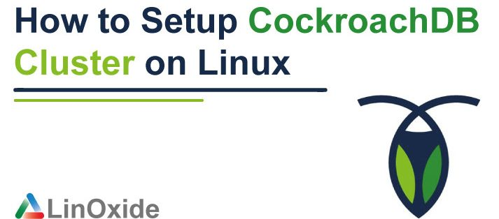 How to Setup CockroachDB Cluster on Linux