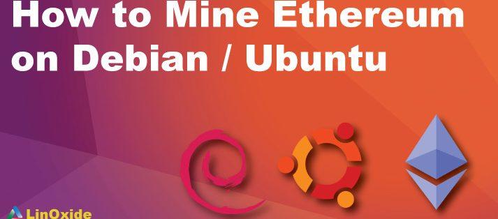 How to Mine Ethereum on Ubuntu 16.04/20.04