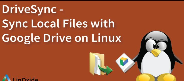 DriveSync - Sync Local Files with Google Drive from Linux CLI