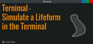 Ternimal animated lifeform terminal
